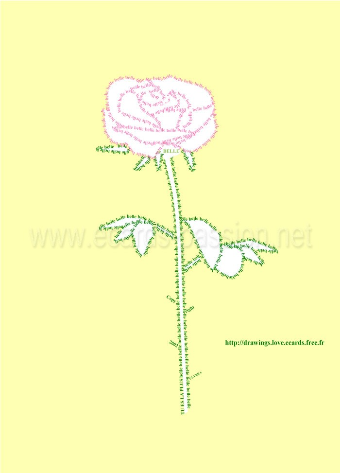 you are beautiful (in French: belle); roses rouges and déclaration d'amour; ASCII art; cute flower