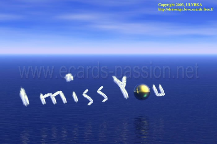 blue sea; cotton clouds; missing you; romantic message