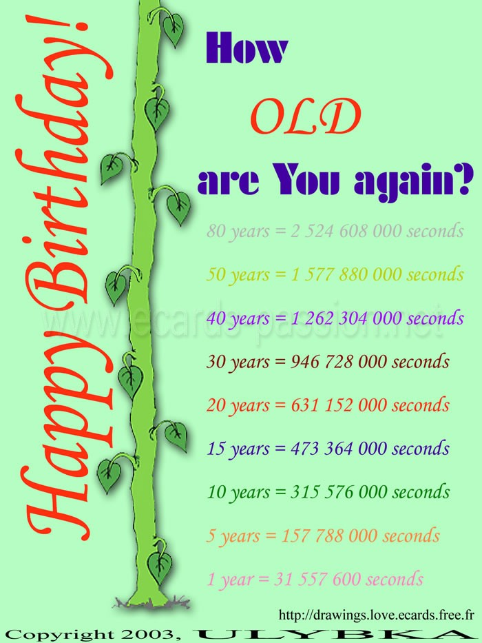 counting your age in seconds; Jack's magic beanstalk