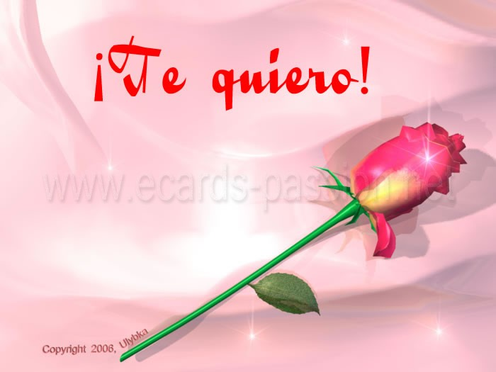 http://www.ecards-passion.net/ulybka-art/images/i-love-you-spanish2-2.jpg